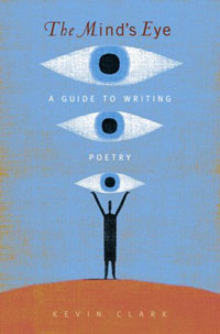 The Mind's Eye: A Guide to Writing Poetry Book Cover